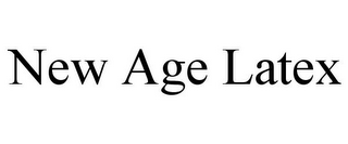 mark for NEW AGE LATEX, trademark #85720353