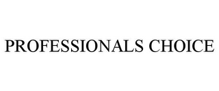 mark for PROFESSIONALS CHOICE, trademark #85720399