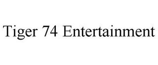 mark for TIGER 74 ENTERTAINMENT, trademark #85720421