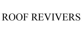 mark for ROOF REVIVERS, trademark #85720557