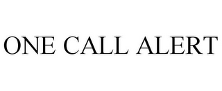 mark for ONE CALL ALERT, trademark #85720607