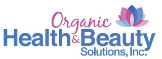 mark for ORGANIC HEALTH & BEAUTY SOLUTIONS, INC., trademark #85720642
