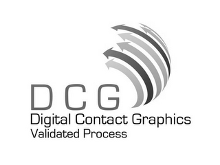 mark for DCG DIGITAL CONTACT GRAPHICS VALIDATED PROCESS, trademark #85720646