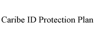 mark for CARIBE ID PROTECTION PLAN, trademark #85720979