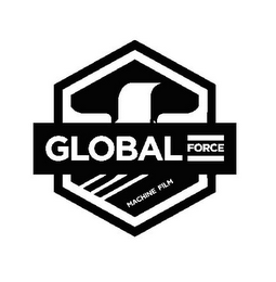 mark for GLOBAL FORCE MACHINE FILM, trademark #85721060