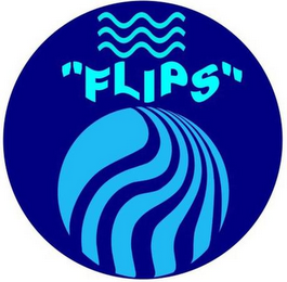 "mark for ""FLIPS"", trademark #85721223"