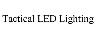 mark for TACTICAL LED LIGHTING, trademark #85721291
