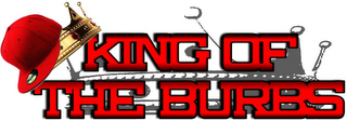 mark for KING OF THE BURBS, trademark #85721443
