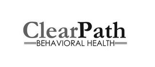 mark for CLEARPATH BEHAVIORAL HEALTH, trademark #85721697