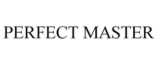 mark for PERFECT MASTER, trademark #85721742