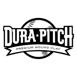 mark for DURA PITCH PREMIUM MOUND CLAY, trademark #85721767