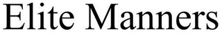 mark for ELITE MANNERS, trademark #85721960