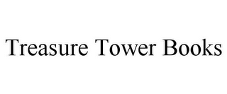 mark for TREASURE TOWER BOOKS, trademark #85722027