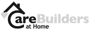 mark for CAREBUILDERS AT HOME, trademark #85722340