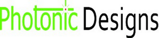 mark for PHOTONIC DESIGNS, trademark #85722606
