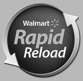 mark for WALMART RAPID RELOAD, trademark #85722663
