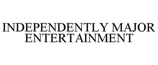 mark for INDEPENDENTLY MAJOR ENTERTAINMENT, trademark #85722971