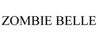 mark for ZOMBIE BELLE, trademark #85723007