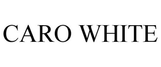 mark for CARO WHITE, trademark #85723182