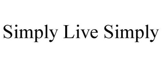 mark for SIMPLY LIVE SIMPLY, trademark #85723596