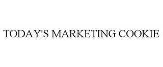 mark for TODAY'S MARKETING COOKIE, trademark #85723628