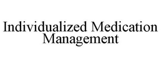 mark for INDIVIDUALIZED MEDICATION MANAGEMENT, trademark #85724072