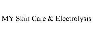mark for MY SKIN CARE & ELECTROLYSIS, trademark #85724134