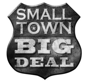mark for SMALL TOWN BIG DEAL, trademark #85724455