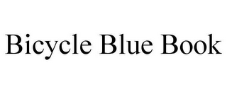 mark for BICYCLE BLUE BOOK, trademark #85724620