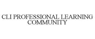 mark for CLI PROFESSIONAL LEARNING COMMUNITY, trademark #85724880