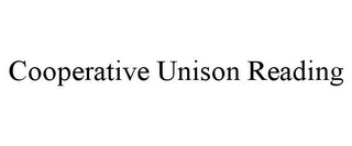 mark for COOPERATIVE UNISON READING, trademark #85725281