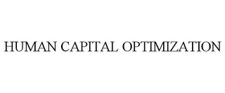 mark for HUMAN CAPITAL OPTIMIZATION, trademark #85725935