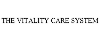 mark for THE VITALITY CARE SYSTEM, trademark #85726059