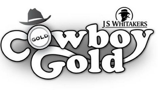 mark for COWBOY GOLD GOLD JS WHITAKERS, trademark #85727084