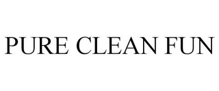 mark for PURE CLEAN FUN, trademark #85727200