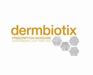 mark for DERMBIOTIX PRESCRIPTION SKINCARE CUSTOMIZED JUST FOR YOU, trademark #85727357
