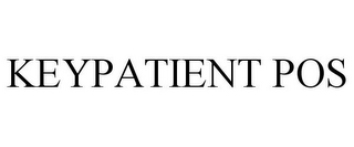 mark for KEYPATIENT POS, trademark #85727607