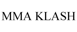 mark for MMA KLASH, trademark #85727976