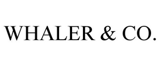mark for WHALER & CO., trademark #85728638