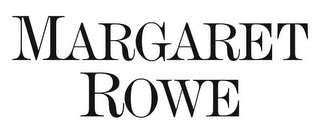 mark for MARGARET ROWE, trademark #85728848