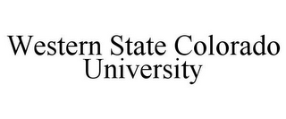 mark for WESTERN STATE COLORADO UNIVERSITY, trademark #85729365