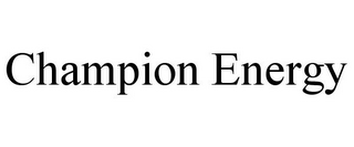 mark for CHAMPION ENERGY, trademark #85730324