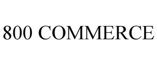 mark for 800 COMMERCE, trademark #85730325