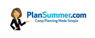 mark for PLANSUMMER.COM CAMP PLANNING MADE SIMPLE, trademark #85730462