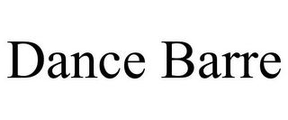mark for DANCE BARRE, trademark #85731104