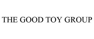 mark for THE GOOD TOY GROUP, trademark #85731706