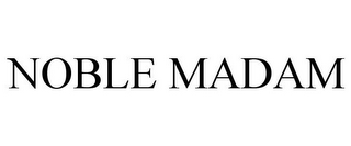 mark for NOBLE MADAM, trademark #85731823