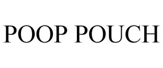 mark for POOP POUCH, trademark #85731843