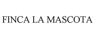 mark for FINCA LA MASCOTA, trademark #85731853