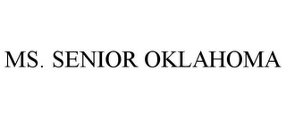 mark for MS. SENIOR OKLAHOMA, trademark #85732107